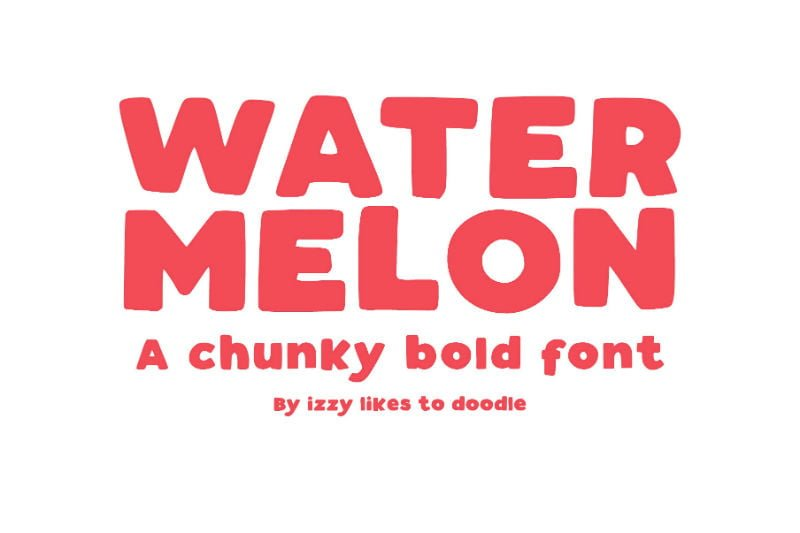 Watermelon - A Chunky Bold Font